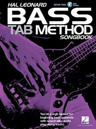 Hal Leonard Bass Tab Method Songbook 1 (Hal Leonard Bass Tab Method Songbooks)  by  Hal Leonard Corp.