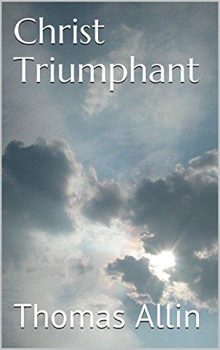 Christ Triumphant Thomas Allin