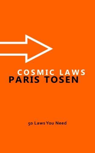 Cosmic Laws  by  Paris Tosen