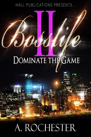 BossLife  by  A. Rochester