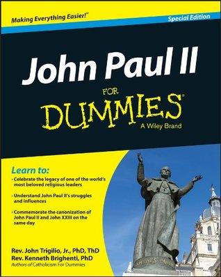 John Paul II For Dummies, Special Edition  by  John Trigilio