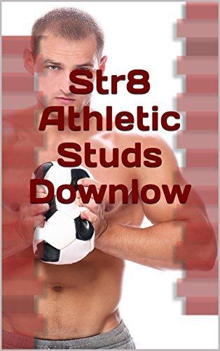 Str8 Athletic Studs Downlow, Vol. 1: 9-Tale Megapack of Alpha Male Jocks and Muscle Maledom Machos (Str8 Studs Downlow Megapacks) Randall Eisenhorn