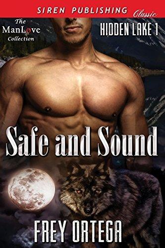 Safe and Sound (Hidden Lake 1) Frey Ortega