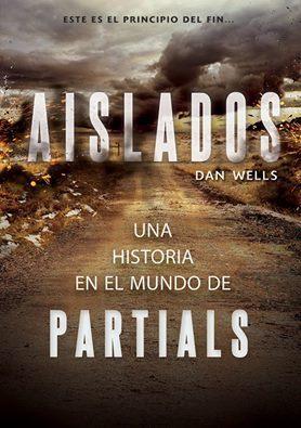 Aislados (Partials #0.5)  by  Dan Wells