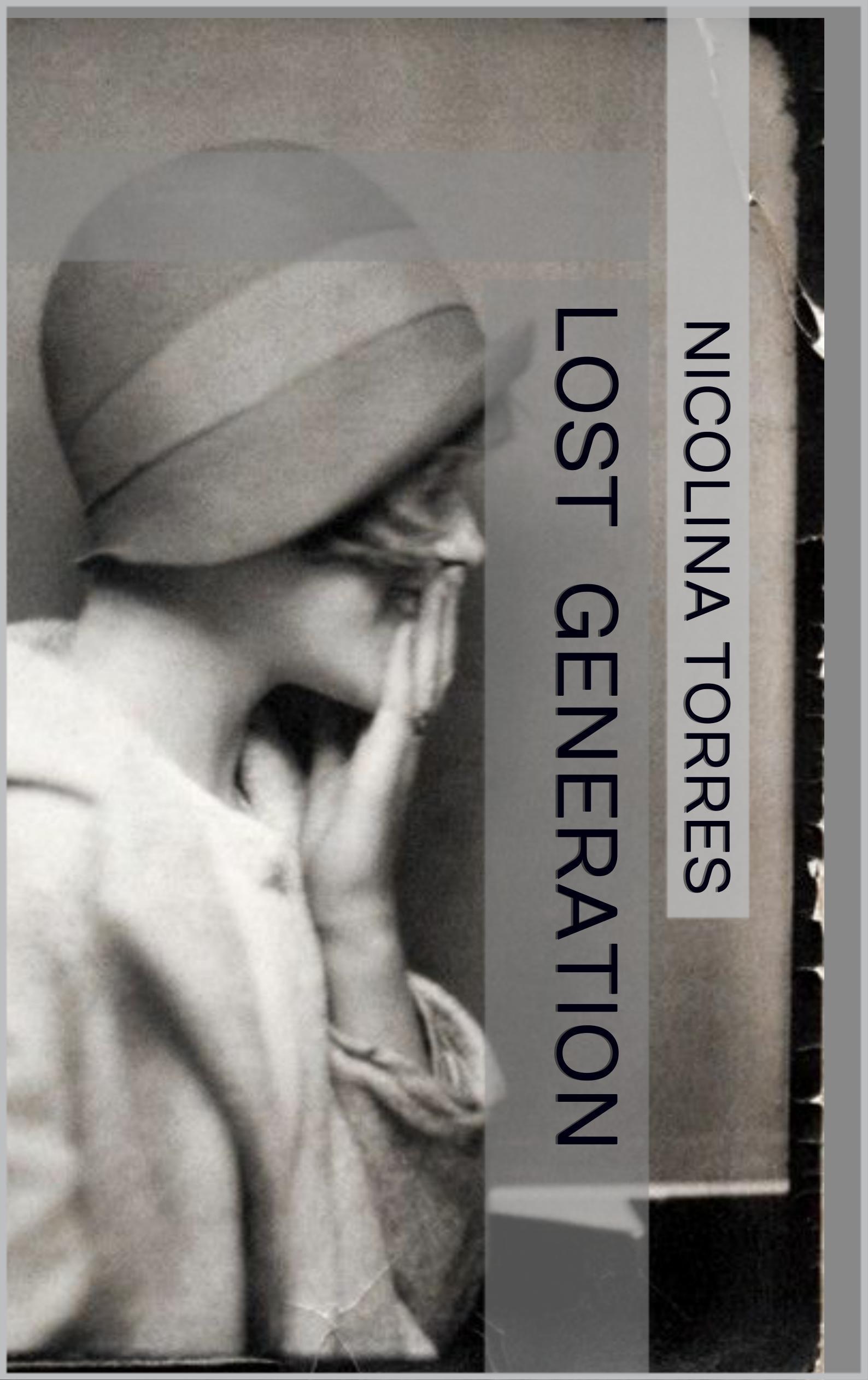 Lost Generation (American Dead #2)  by  Nicolina Torres