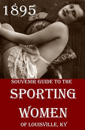 Souvenir Guide to Sporting Women of Louisville, KY Wentworth Publishing House