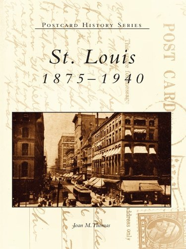 St. Louis:: 1875-1940 Joan M Thomas