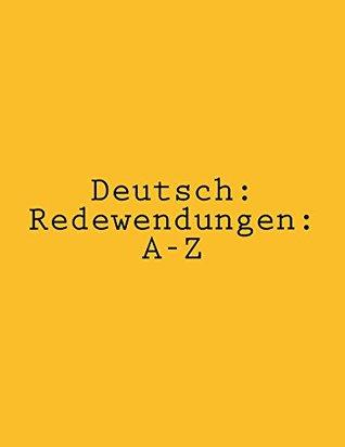 Deutsch: Redewendungen: A-Z  by  cavan carmi