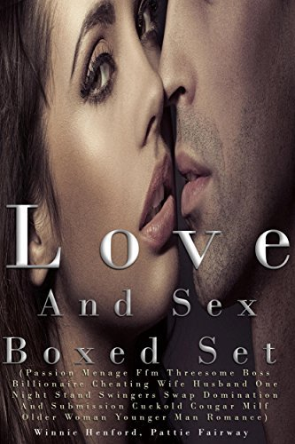 Love And Sex Boxed Set  by  Winnie Henford