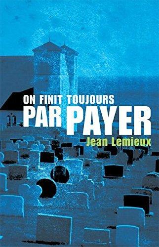 On finit toujours par payer Jean Lemieux