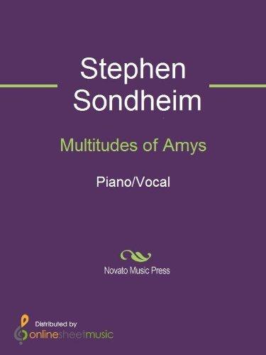 Multitudes of Amys Stephen Sondheim