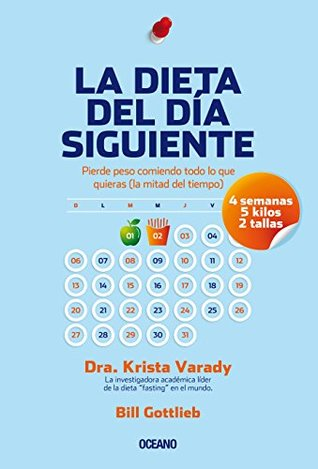 Every-Other-Day Diet  by  Krista Varady