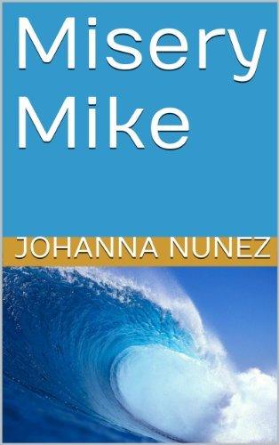Misery Mike (Barts Boys Book 1)  by  Johanna Nunez