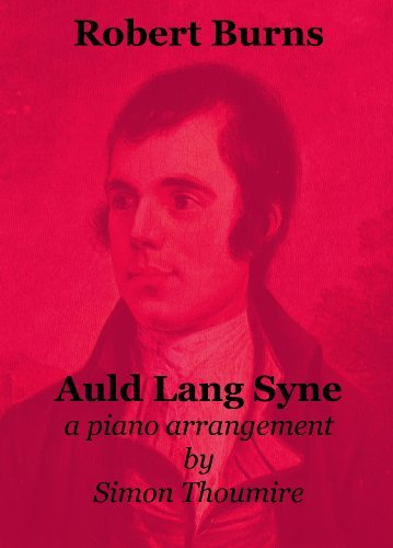 Auld Lang Syne Sheet Music  by  Simon Thoumire