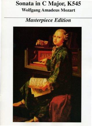 Sonata in C Major * Mozart, Amadeus * Masterpiece Edition Amadeus Mozart