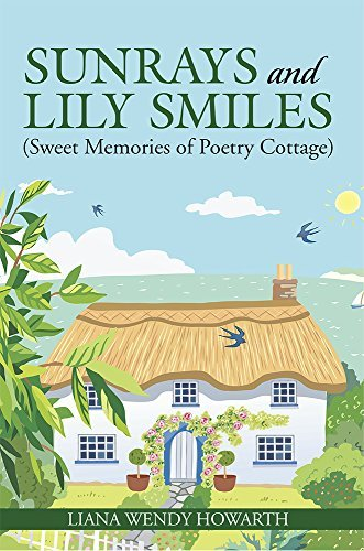 Sunrays and Lily Smiles: Liana Wendy Howarth