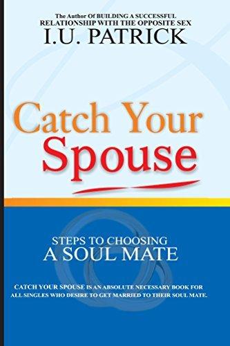 Catch Your Spouse  by  I.U. Patrick