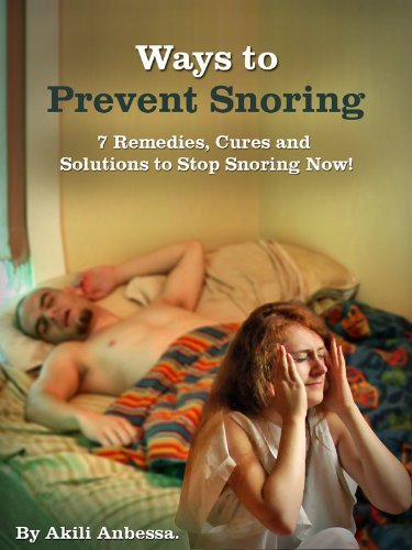 Ways to Prevent Snoring: Cures, To Stop Snoring!  by  Akili Anbessa