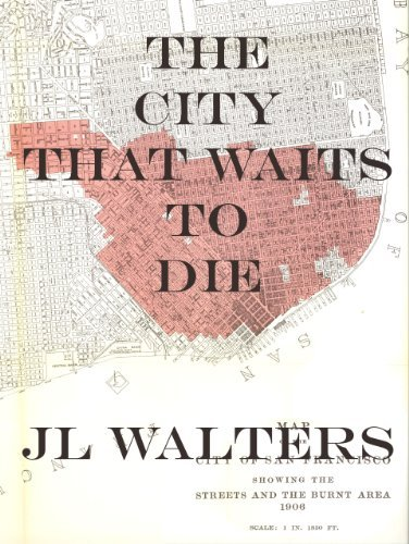 The City That Waits To Die  by  JL Walters