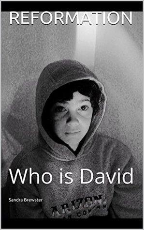 REFORMATION: Who is David Sandra Brewster