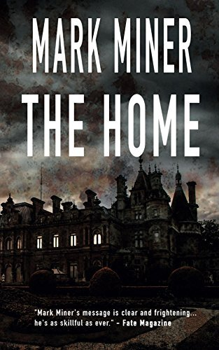 The Home  by  Mark Miner