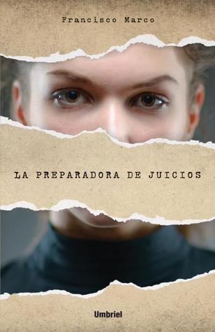 La preparadora de juicios  by  Francisco Marco