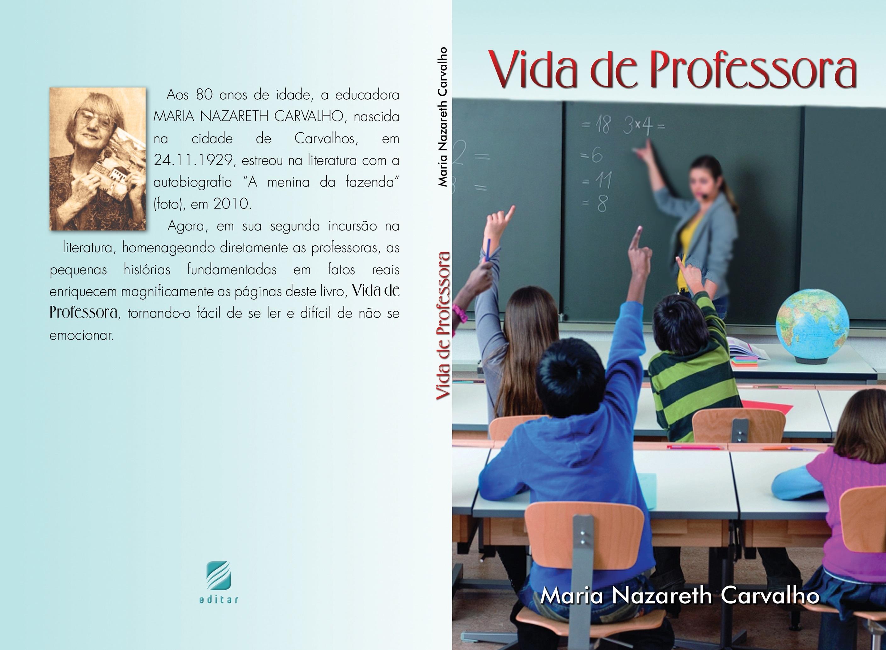 Vida de Professora Maria Nazareth Carvalho