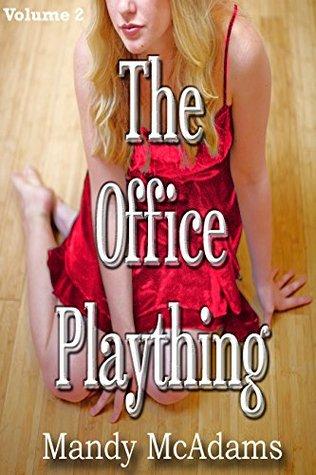 The Office Plaything: Volume 2 Mandy McAdams