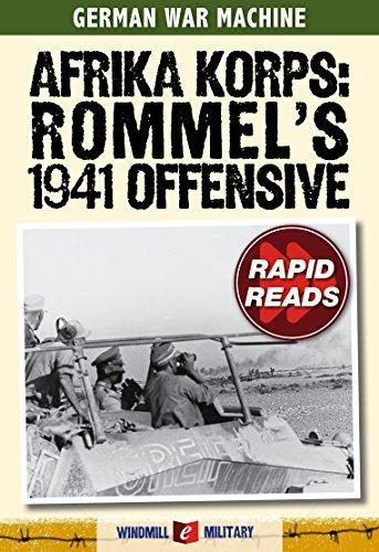 Afrika Korps: Rommels 1941 Offensive  by  Christer Jörgensen