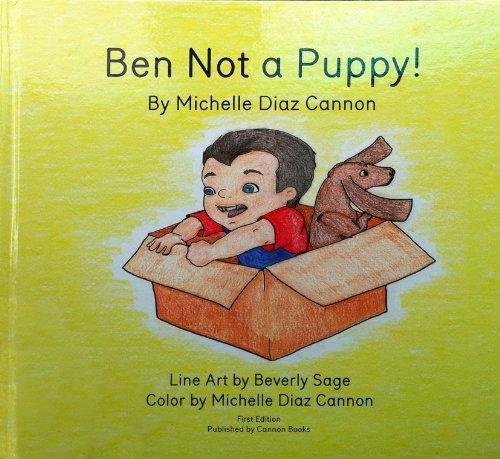 Ben Not a Puppy Michelle Diaz Cannon