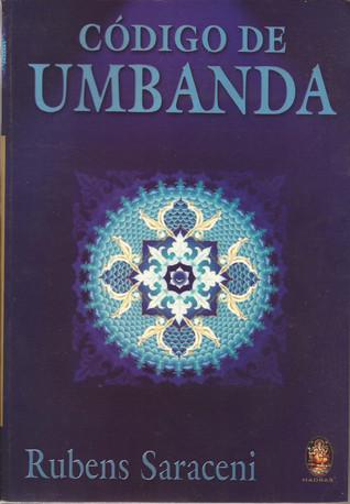 Código de Umbanda  by  Rubens Saraceni