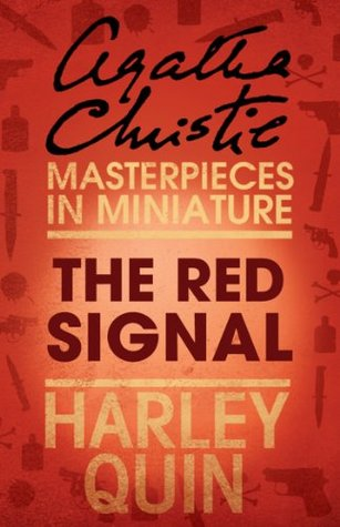 The Red Signal: Harley Quin  by  Agatha Christie