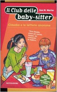 Claudia e le lettere anonime (Il Club delle baby-sitter, #63) Ann M. Martin