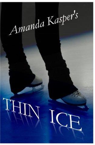 Thin Ice Amanda Kasper