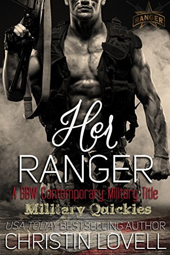 Her Ranger (Military Quickies #3)  by  Christin Lovell