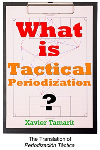 What is Tactical Periodization? Xavier Tamarit