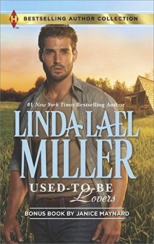 Used-to-Be Lovers: Into His Private Domain  by  Linda Lael Miller