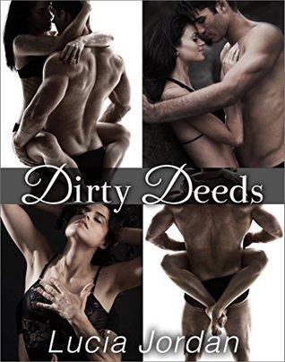 Dirty Deeds - Complete Series  by  Lucia Jordan