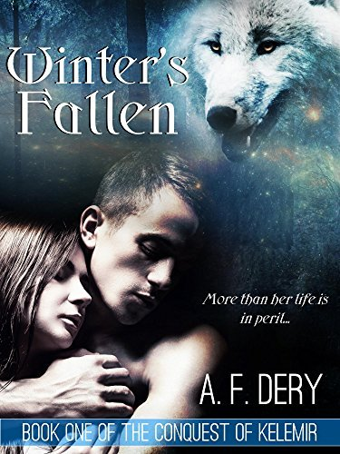 Winters Fallen (The Conquest of Kelemir Book 1)  by  A.F. Dery