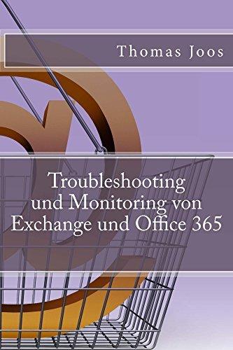 Troubleshooting und Monitoring von Exchange und Office 365  by  Thomas Joos