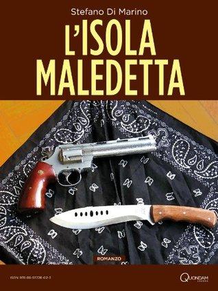 Lisola maledetta (Quondam Storytellers Vol. 3)  by  Stefano Di Marino