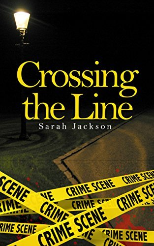 Crossing The Line (A Better Future Book 1) Sarah   Jackson