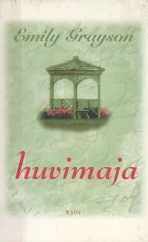Huvimaja  by  Emily Grayson