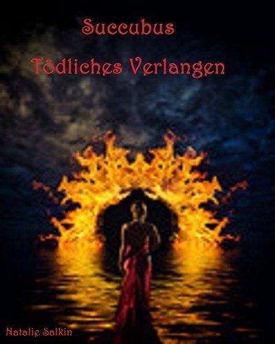 Succubus: Tödliches Verlangen  by  Natalie Salkin