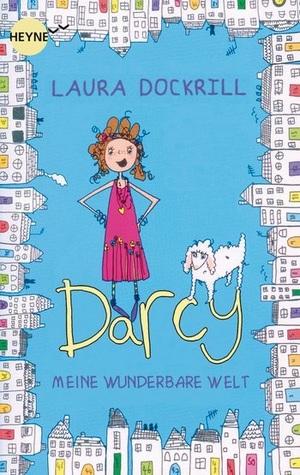 Darcy - Meine wunderbare Welt Taschenbuch Laura Dockrill