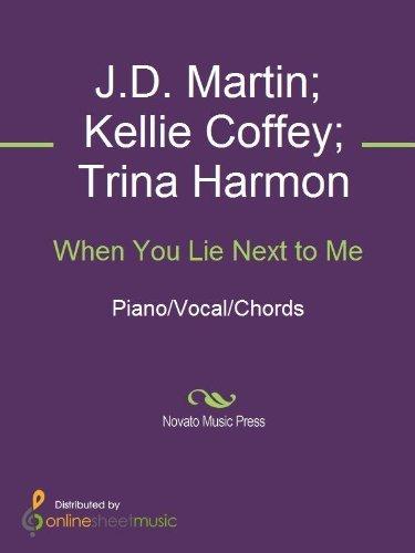 When You Lie Next to Me J.D. Martin