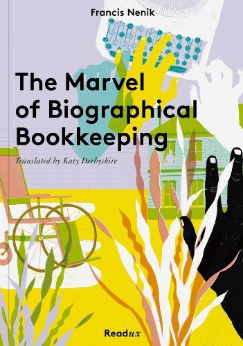 The Marvel of Biographical Bookkeeping Francis Nenik