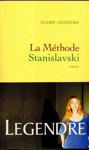 La méthode Stanislavski Claire Legendre
