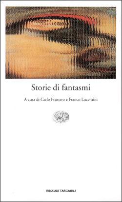 Storie di fantasmi Carlo Fruttero
