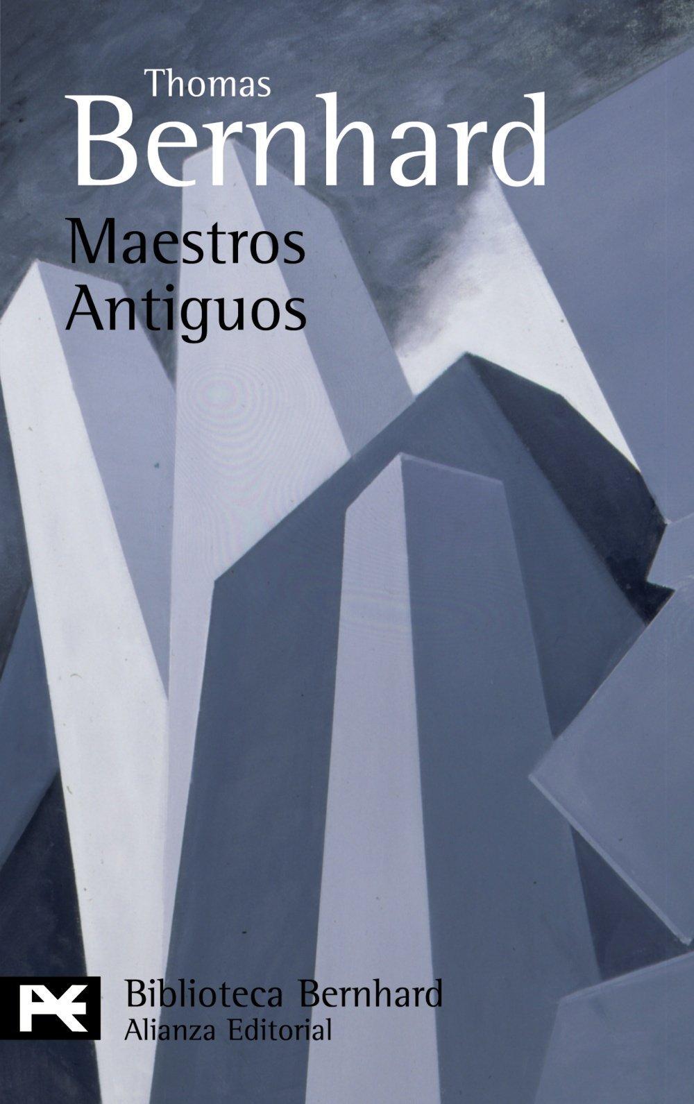Maestros antiguos  by  Thomas Bernhard